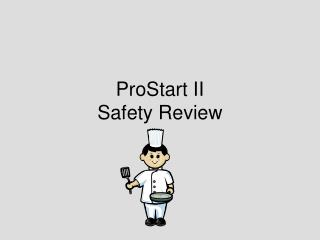 ProStart II  Safety Review