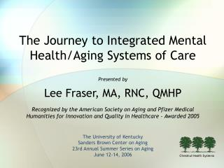 The Journey to Integrated Mental Health/Aging Systems of Care