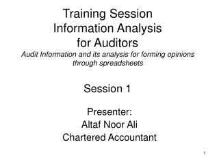 Training Session Information Analysis for Auditors Audit Information and its analysis for forming opinions through spre