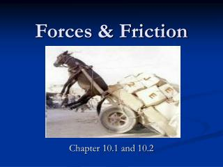 Forces & Friction