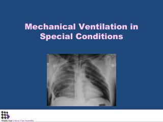 Mechanical Ventilation in Special Conditions