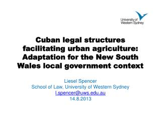 Cuban legal structures  facilitating  urban agriculture:  Adaptation for the  New South Wales local  government context