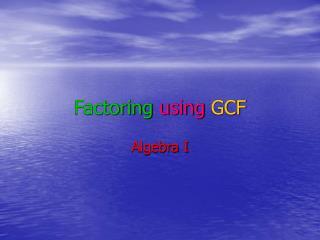 Factoring using GCF