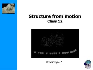Structure from motion Class 12