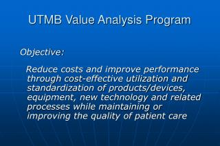 UTMB Value Analysis Program