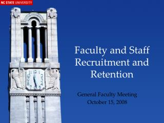 Faculty and Staff Recruitment and Retention