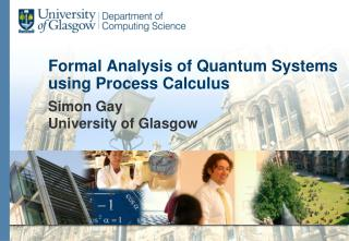 Formal Analysis of Quantum Systems using Process Calculus