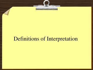 Definitions of Interpretation