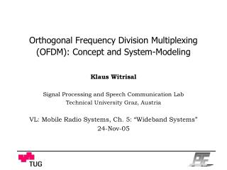 Orthogonal Frequency Division Multiplexing (OFDM): Concept and System-Modeling
