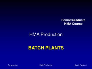 HMA Production