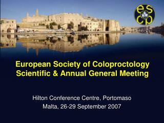 European Society of Coloproctology  Scientific & Annual General Meeting