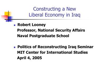 Constructing a New Liberal Economy in Iraq