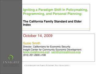 Igniting a Paradigm Shift in Policymaking, Programming, and Personal Planning: The California Family Standard and Elder