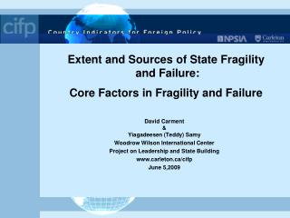 Extent and Sources of State Fragility  and Failure:  Core Factors in Fragility and Failure