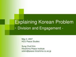 Explaining Korean Problem -  Division and Engagement -