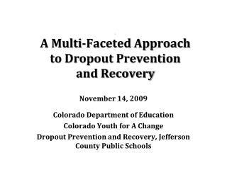 NAEHCY Preconference:  Soar to New Peaks . A Multi-Faceted Approach  to Dropout Prevention  and Recovery