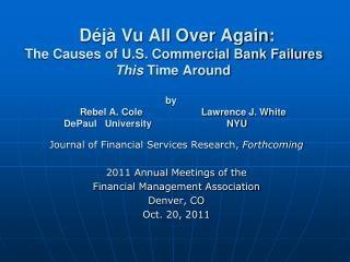 Journal of Financial Services Research,  Forthcoming 2011  Annual Meetings of the Financial Management Association Denv