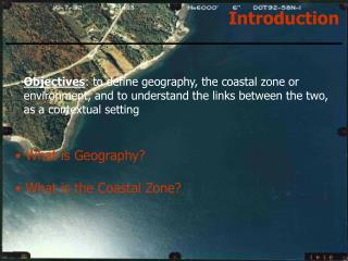 What is Geography?  What is the Coastal Zone?