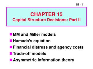 CHAPTER 15 Capital Structure Decisions: Part II