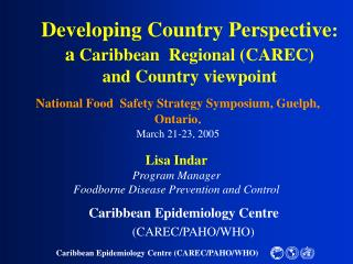 Developing Country Perspective :  a  Caribbean  Regional (CAREC)  and Country viewpoint
