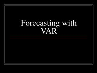 Forecasting with VAR
