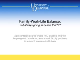 Family-Work-Life Balance: Is it always going to be like this???