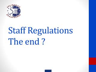Staff Regulations The end ?