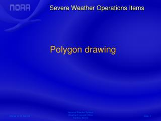 Severe Weather Operations Items