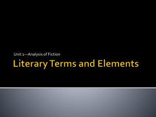 Literary Terms and Elements