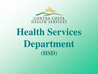 Health Services Department (HSD)