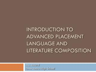Introduction to Advanced Placement Language and literature Composition