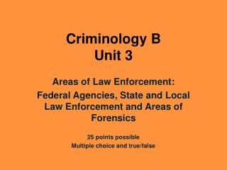 Criminology B Unit 3