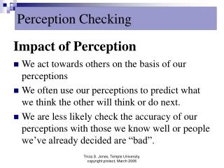 Impact of Perception