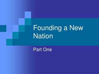 Founding a New Nation