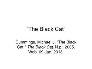 """The Black Cat"""