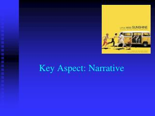 Key Aspect: Narrative