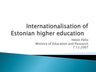 Internationalisation of Estonian higher education