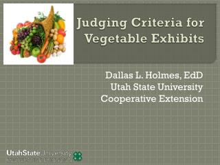 Judging Criteria for Vegetable Exhibits