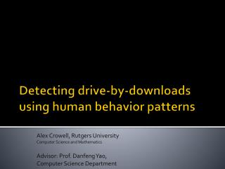 Detecting drive-by-downloads using human behavior patterns