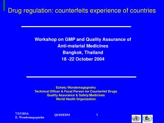 Drug regulation: counterfeits experience of countries