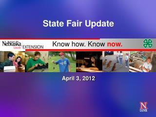 State Fair Update