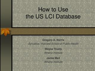 How to Use the US LCI Database