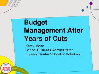 Budget Management After Years of Cuts