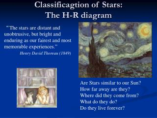 Classificagtion of Stars: The H-R diagram