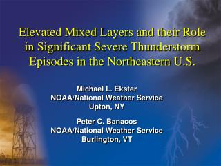 Elevated Mixed Layers and their Role in Significant Severe Thunderstorm Episodes in the Northeastern U.S.