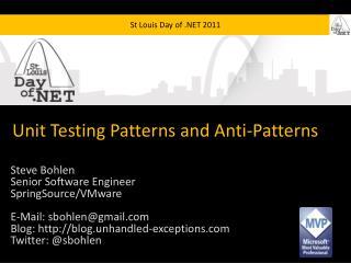 Unit Testing Patterns and Anti-Patterns