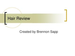 Hair Review