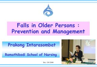Falls in Older Persons :  Prevention and Management