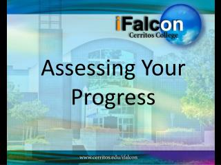 Assessing Your Progress