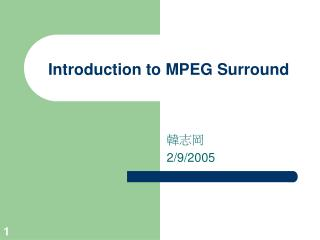 Introduction to MPEG Surround